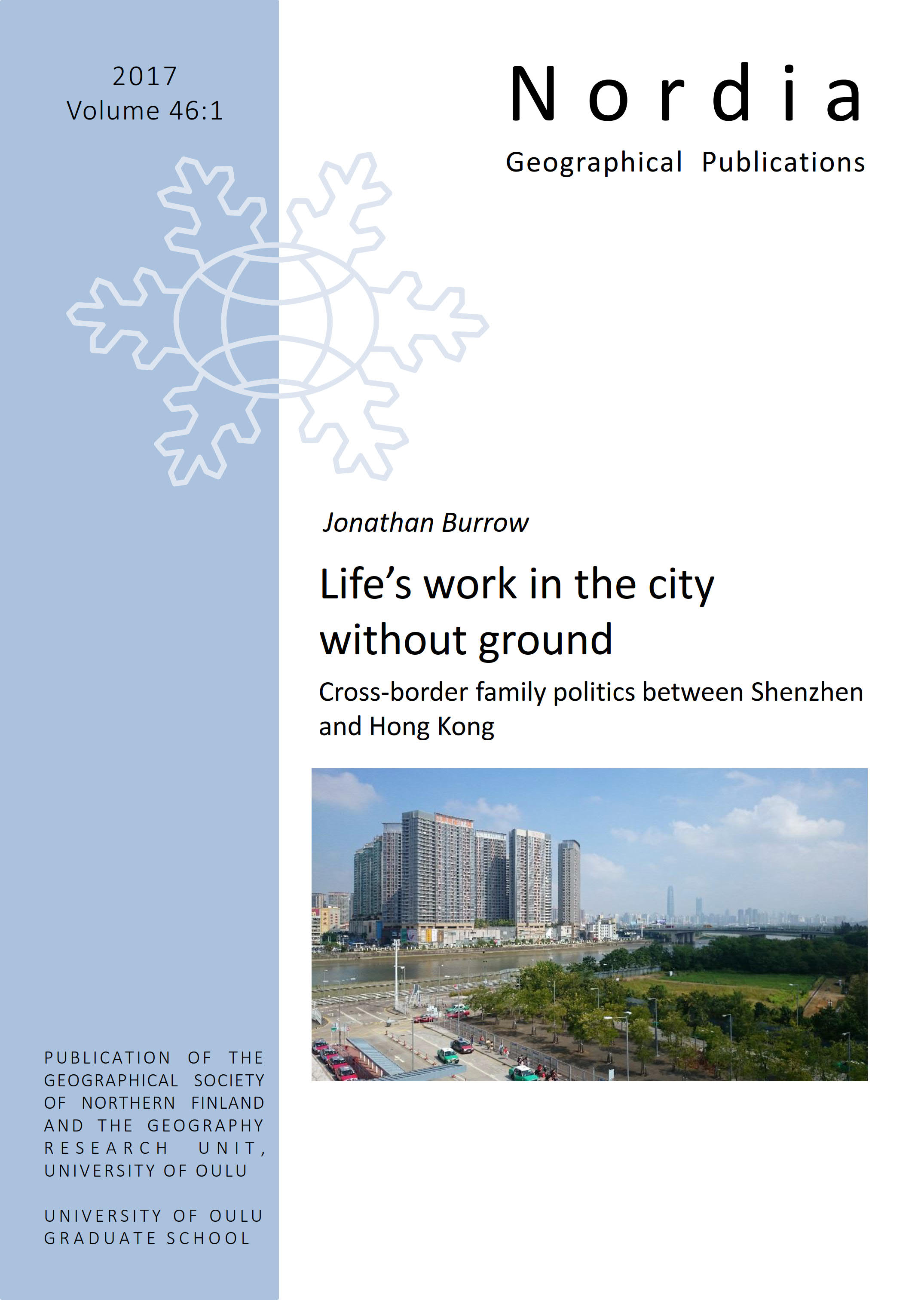 View Vol. 46 No. 1 (2017): Life's work in the city without ground: Cross-border family politics between Shenzhen and Hong Kong