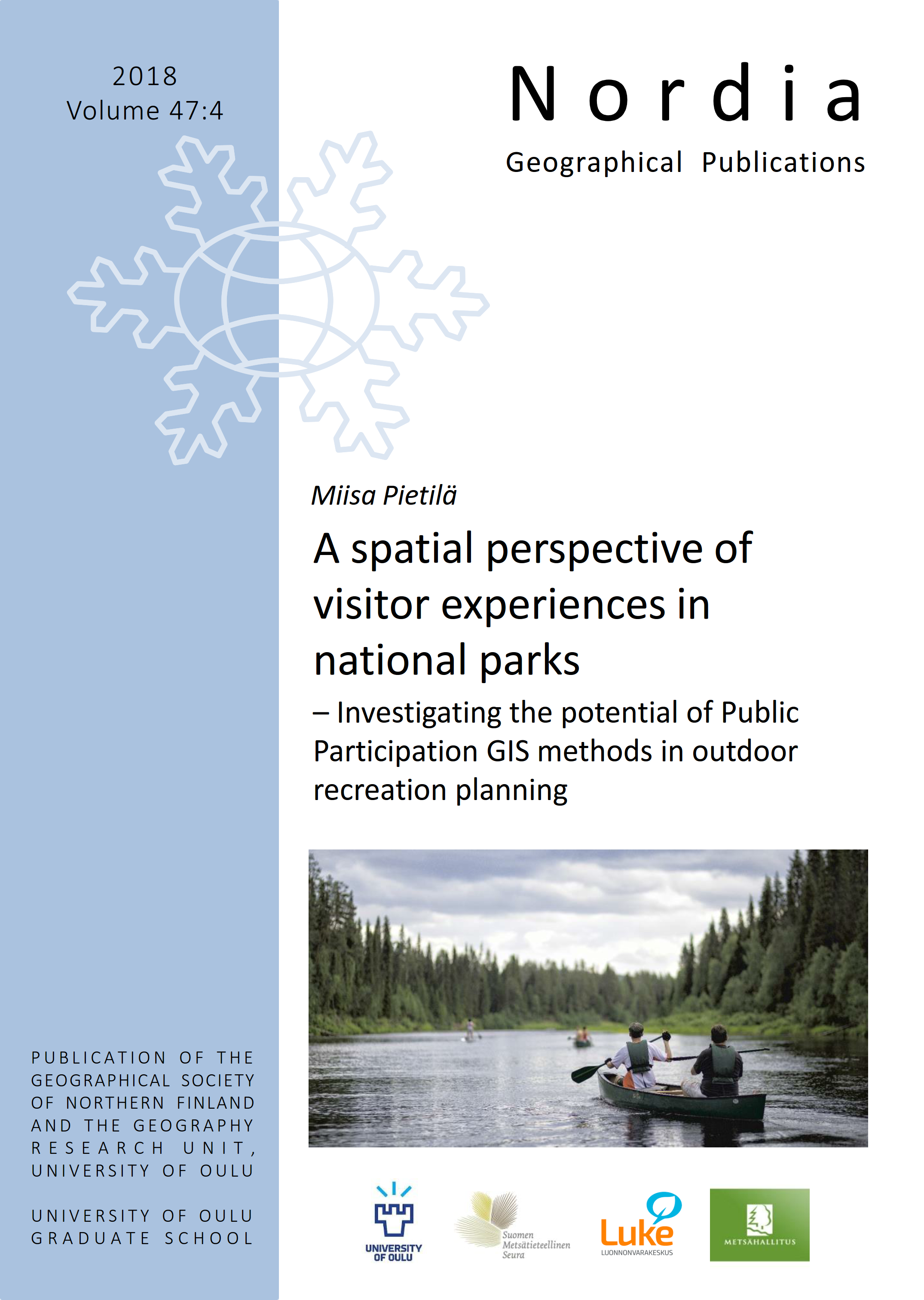 View Vol. 47 No. 4 (2018): A spatial perspective of visitor experiences in  national parks – Investigating the potential of  Public Participation GIS methods in outdoor  recreation planning