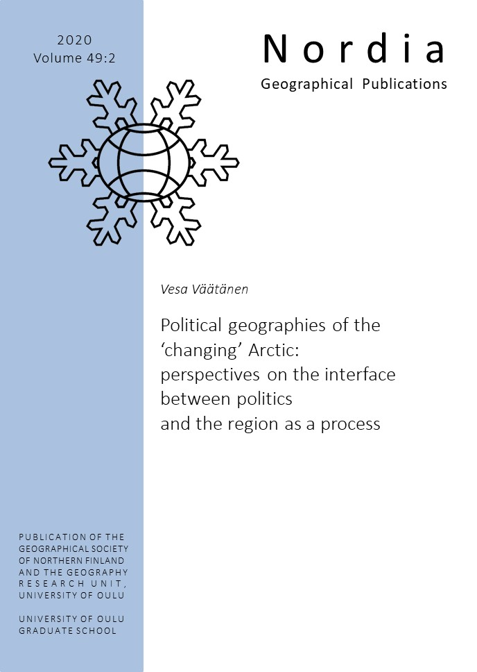 View Vol. 49 No. 2 (2020): Political geographies of the 'changing' Arctic: perspectives on the interface between politics and the region as a process